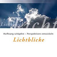 Lichtblicke! Die Fastenaktion 2005 '7 Wochen Ohne' startet wieder, wie immer am Aschermittwoch