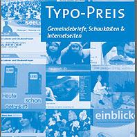 """TYPO-Preis """"Internet"""" ausgeschrieben vom Medienverband der Evangelischen Kirche im Rheinland für das Jahr 2008"""