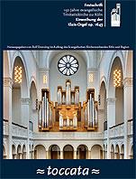 Toccata für die Trinitatiskirche – auch eine Festschrift zum Jubiläum und Einbau der Klais-Orgel ist jetzt erschienen