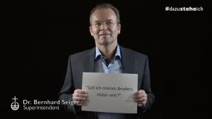 """#dazusteheich – Superintendent Dr. Bernhard Seiger: """"Soll ich meines Bruders Hüter sein?"""""""
