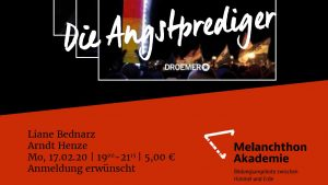 Die Angstprediger – Wie rechte Christen Gesellschaft und Kirche unterwandern – Autorin Liane Bednarz und Journalist Arnd Henze (WDR) am Montag, 17.02.20, um 19 Uhr in der Melanchthon-Akademie in Köln