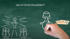 Kirche2go fragt diesmal: was ist Christi Himmelfahrt?