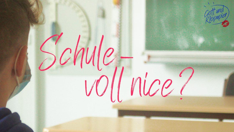 """""""Schule ist voll nice!"""" – Neuer Podcast von """"Gott und Klopapier"""""""