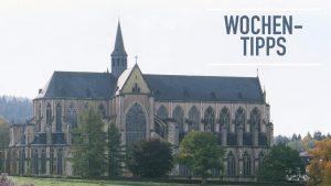 Wochentipps: Reformationsfeier im Altenberger Dom und mehr