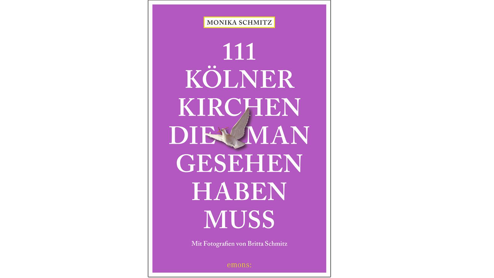 """""""111 Kölner Kirchen, die man gesehen haben muss"""" – Die Stadt abseits des Bekannten"""