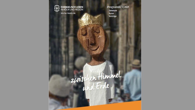 """""""Jeder Mensch ist eine König*in"""" – Neues Semesterprogramm der Melanchthon-Akademie 1. Halbjahr 2021"""