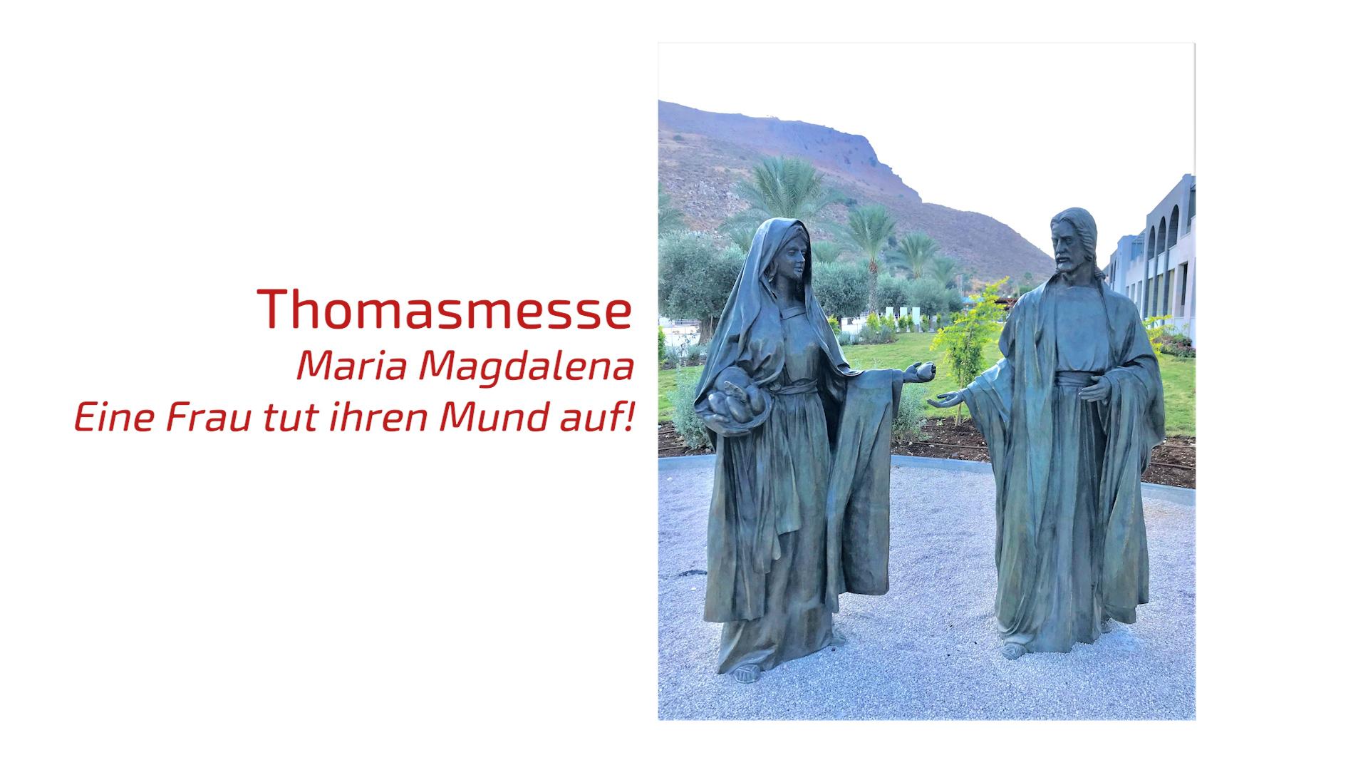 """ThomasMesse-Online: """"Maria Magdalena – Eine Frau tut ihren Mund auf!"""""""