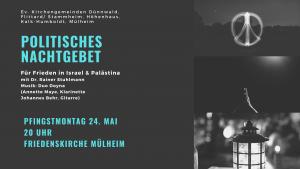 Politisches Nachtgebet für Frieden in Israel und Palästina am Pfingstmontag in Mülheim
