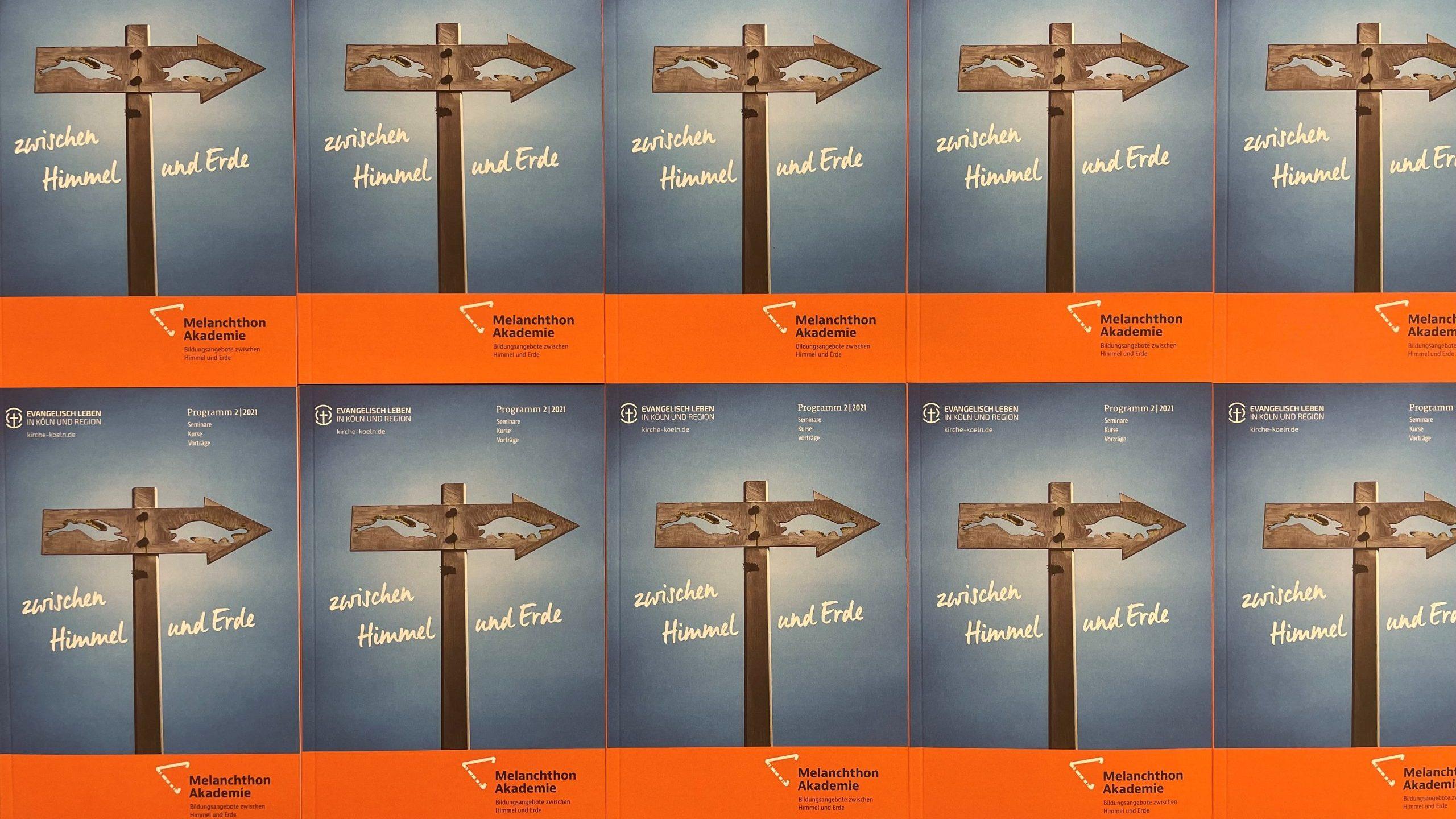 """""""Neues wagen"""" – Halbjahresprogramm der Melanchthon-Akademie 2/2021 erschienen"""